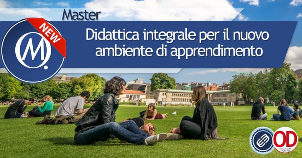 Master didattica integrale per il nuovo ambiente di apprendimento
